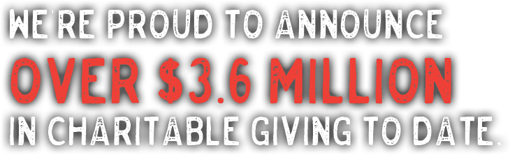 Over 3.6 Million in Charitable Giving